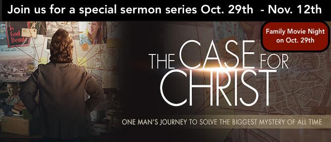 Case For Christ sermon series