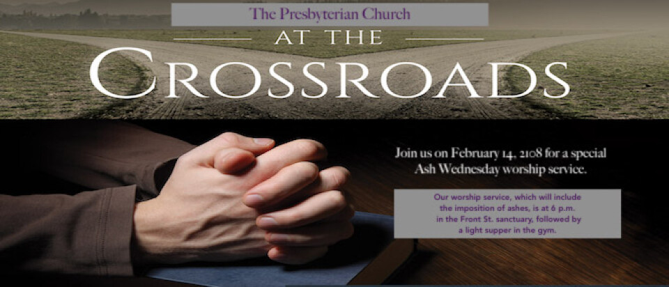 AT THE CROSSROADS Ash Wednesday Service