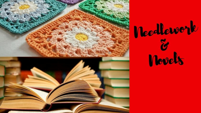 Needlework and Novels