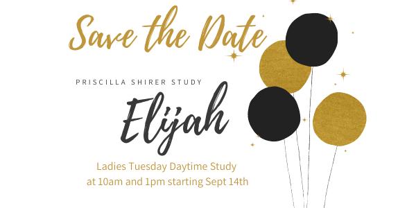 Ladies Tuesday Daytime Bible Study - Elijah